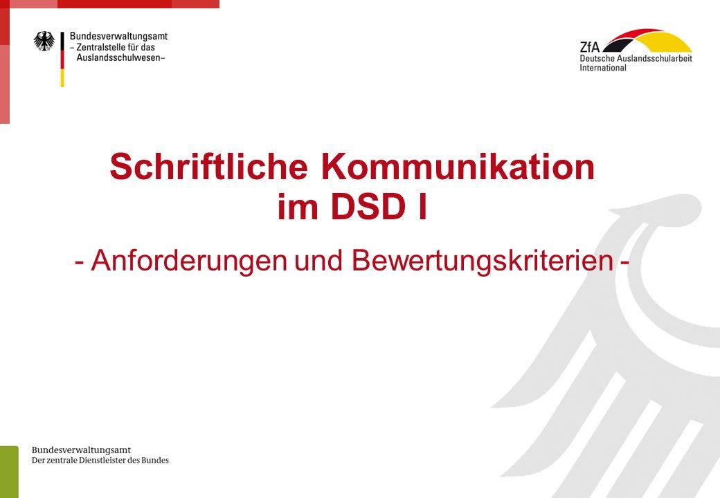 1 Seite: Schriftliche Kommunikation im DSD I - Anforderungen und Bewertungskriterien -