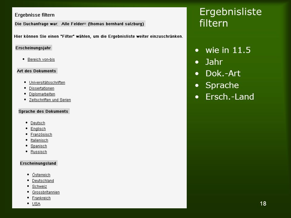 18 Ergebnisliste filtern wie in 11.5 Jahr Dok.-Art Sprache Ersch.-Land