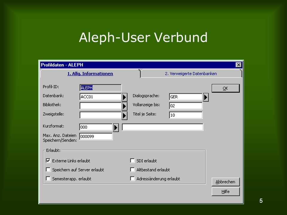 5 Aleph-User Verbund