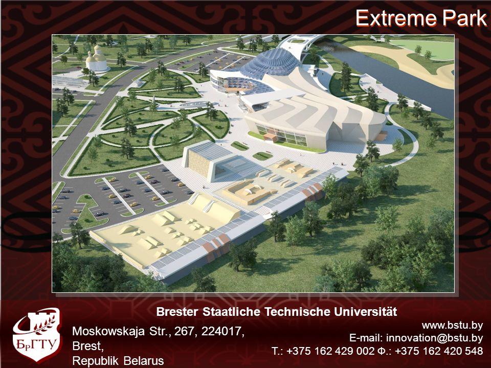 Hotel Komplex Brester Staatliche Technische Universität www.bstu.by E-mail: innovation@bstu.by Т.: +375 162 429 002 Ф.: +375 162 420 548 Moskowskaja Str., 267, 224017, Brest, Republik Belarus