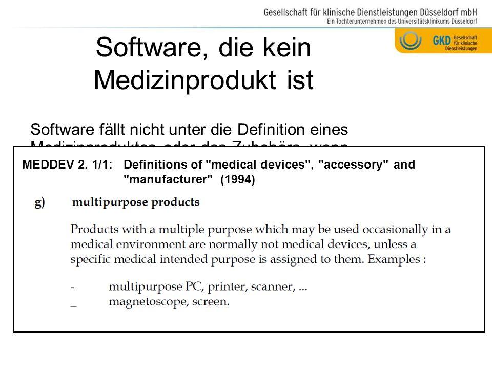 Software als Medizinprodukt gilt als aktives Medizinprodukt muss so installiert, betrieben und angewendet werden, wie es in den Zertifizierungs- bedingungen angegeben ist, d.h.