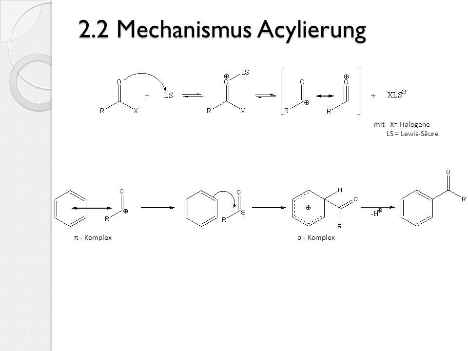3.Reagenzien & Reaktionsbedingungen AlkylierungAcylierung katalytische Mengen Lewis-bzw.