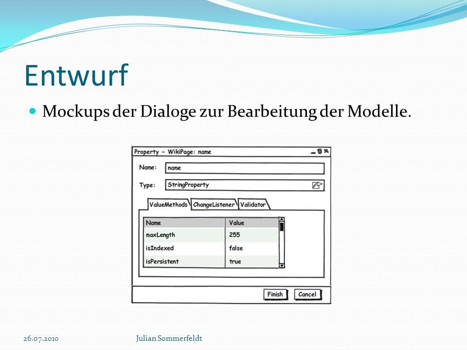 Entwurf Mockups der Dialoge zur Bearbeitung der Modelle. 26.07.2010Julian Sommerfeldt