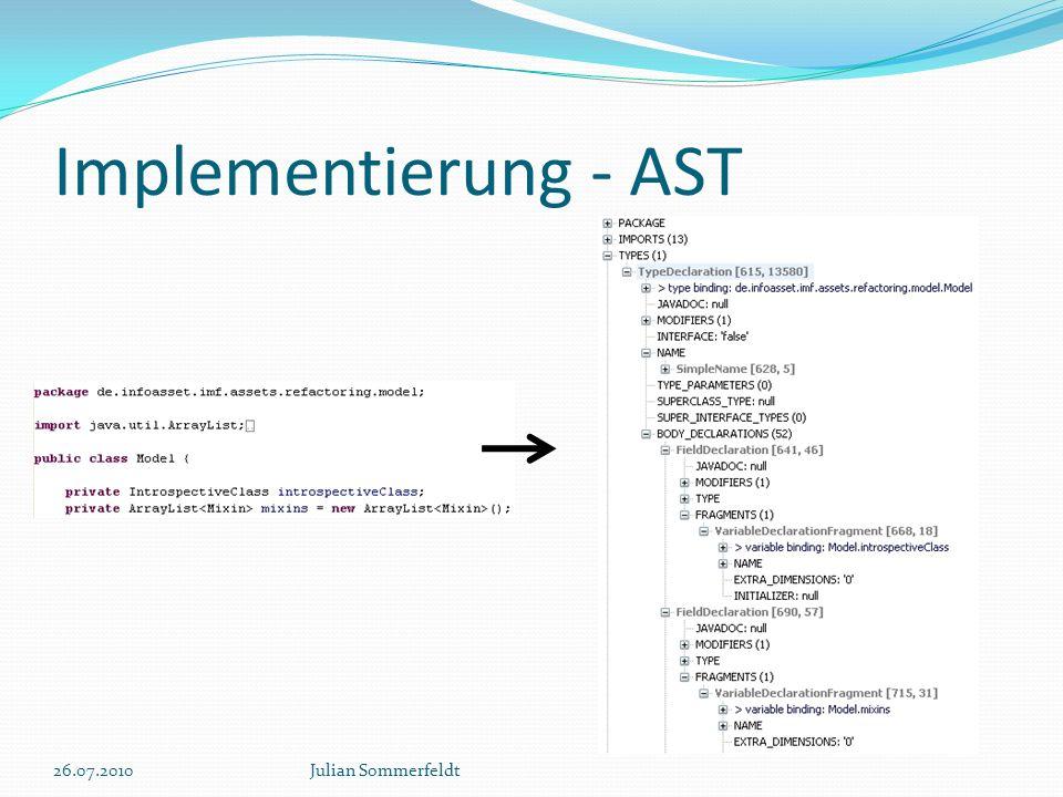 Implementierung - AST 26.07.2010Julian Sommerfeldt