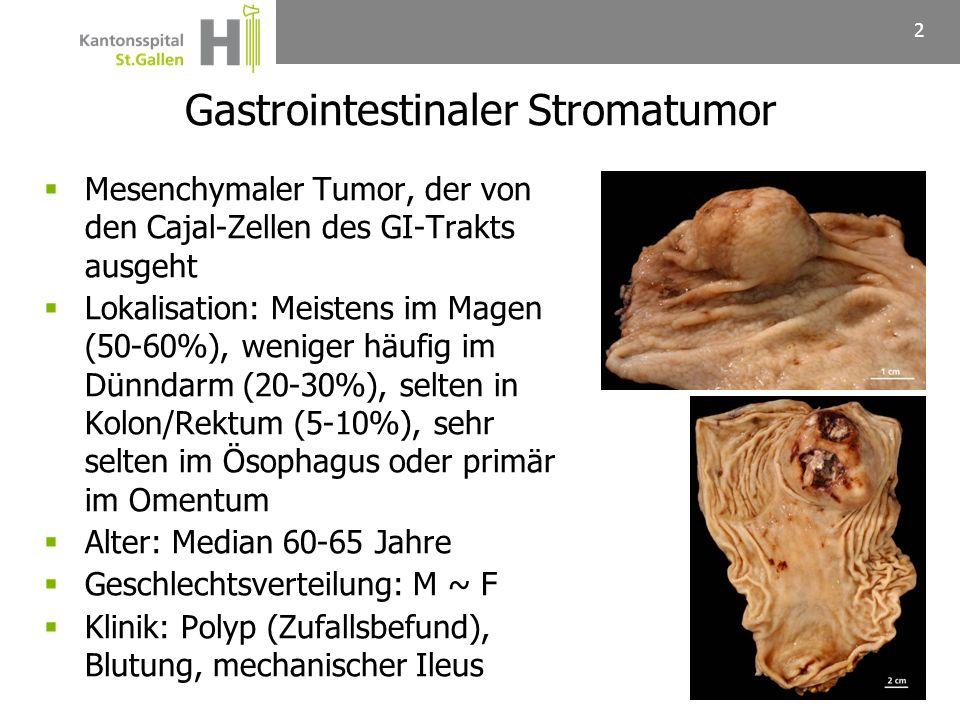 Mesenchymaler Tumor, der von den Cajal-Zellen des GI-Trakts ausgeht Lokalisation: Meistens im Magen (50-60%), weniger häufig im Dünndarm (20-30%), sel