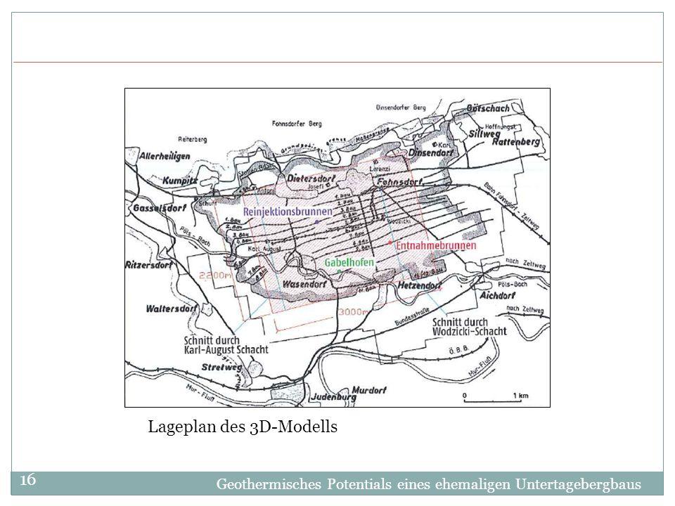 Geothermisches Potentials eines ehemaligen Untertagebergbaus 16 Lageplan des 3D-Modells