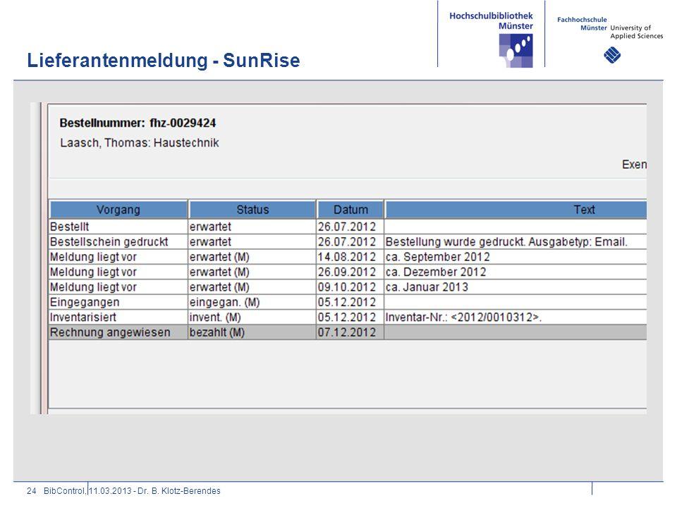 Lieferantenmeldung - SunRise 24BibControl, 11.03.2013 - Dr. B. Klotz-Berendes
