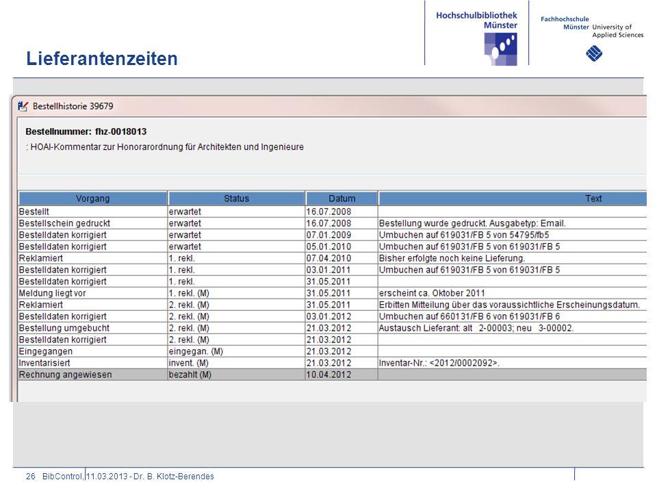 Lieferantenzeiten 26BibControl, 11.03.2013 - Dr. B. Klotz-Berendes