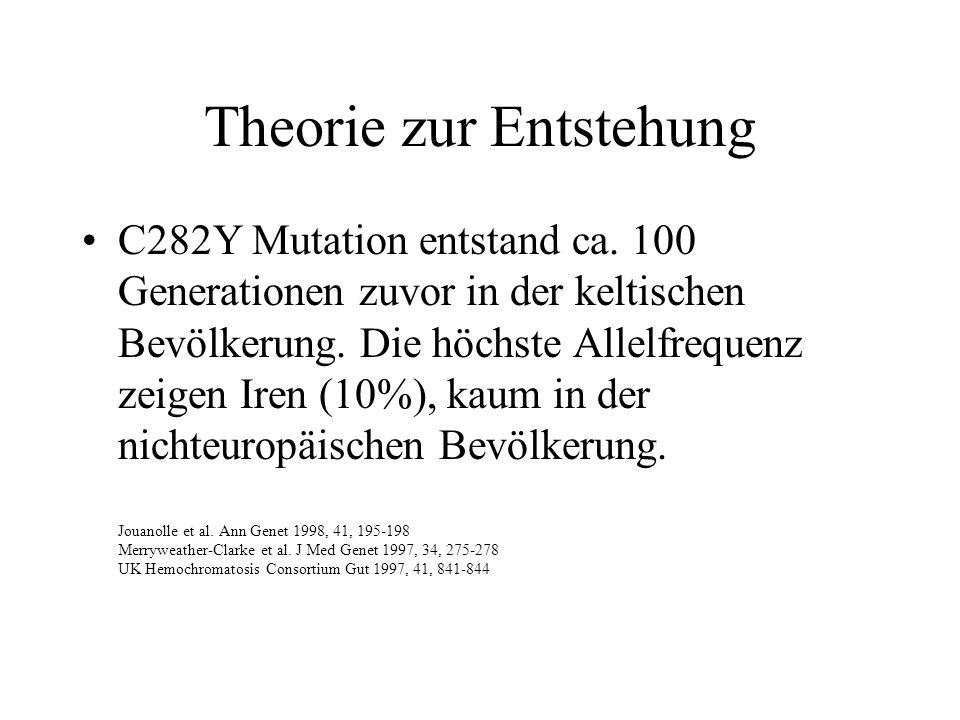 Theorie zur Entstehung C282Y Mutation entstand ca. 100 Generationen zuvor in der keltischen Bevölkerung. Die höchste Allelfrequenz zeigen Iren (10%),