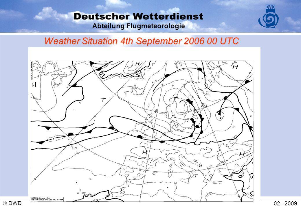 Abteilung Flugmeteorologie 02 - 2009 © DWD Weather Situation 4th September 2006 00 UTC