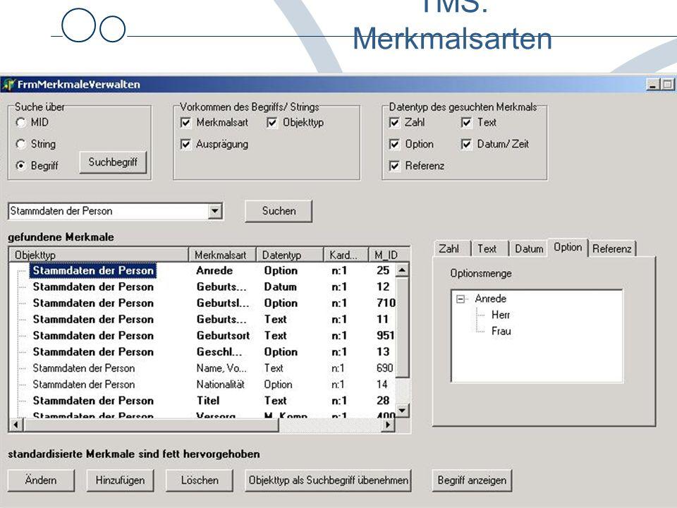 © Uni Heidelberg / Abt. Medizinische Informatik Systematische Planung Petra Knaup TMS: Merkmalsarten