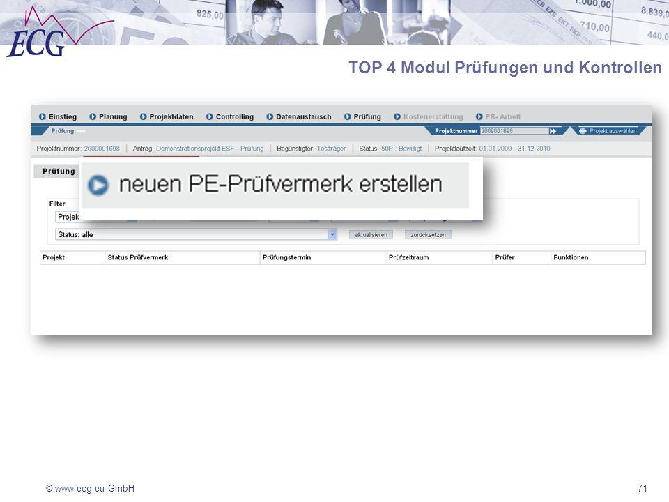 © www.ecg.eu GmbH71 TOP 4 Modul Prüfungen und Kontrollen