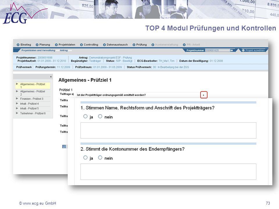 © www.ecg.eu GmbH73 TOP 4 Modul Prüfungen und Kontrollen