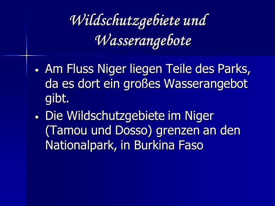 Wildschutzgebiete und Wasserangebote Wildschutzgebiete und Wasserangebote Am Fluss Niger liegen Teile des Parks, da es dort ein großes Wasserangebot gibt.
