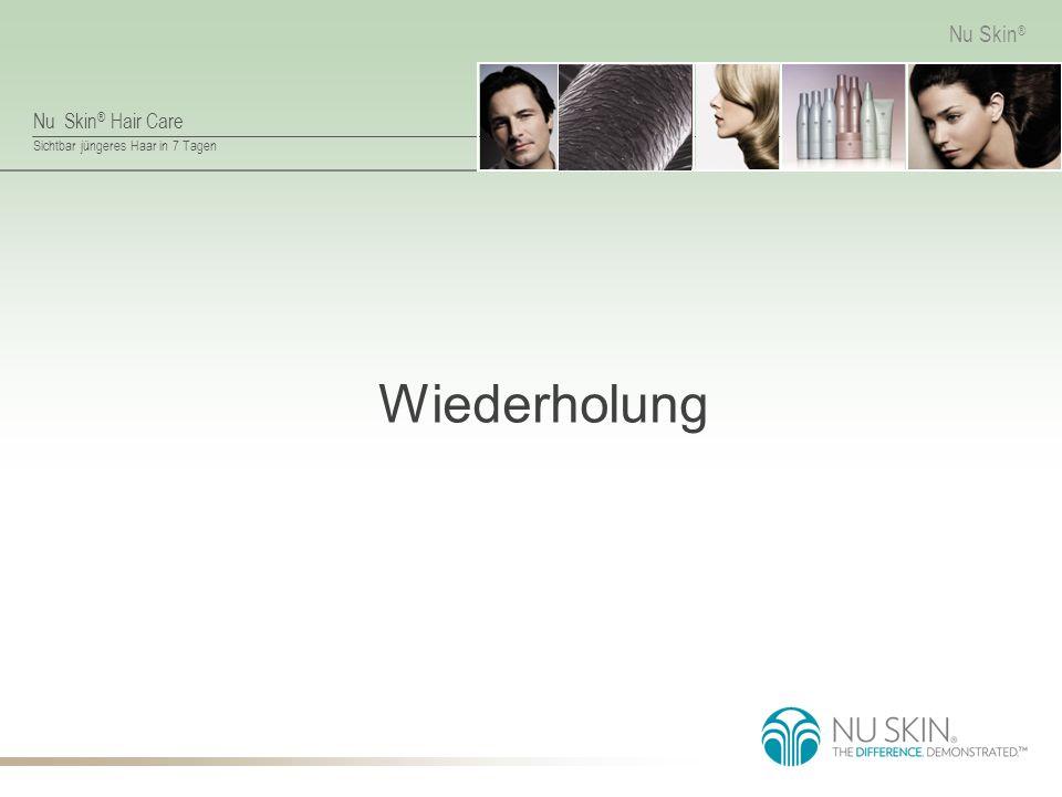 Nu Skin ® Hair Care Sichtbar jüngeres Haar in 7 Tagen Nu Skin ® ReNu Hair Mask Hauptbestandteile Kreatin: erhöht die Spannkraft der Haare.