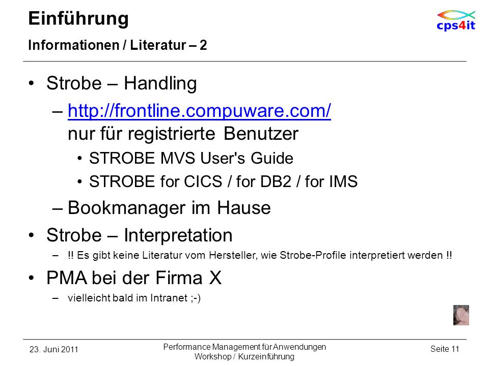 Einführung Informationen / Literatur – 2 Strobe – Handling –http://frontline.compuware.com/ nur für registrierte Benutzerhttp://frontline.compuware.co