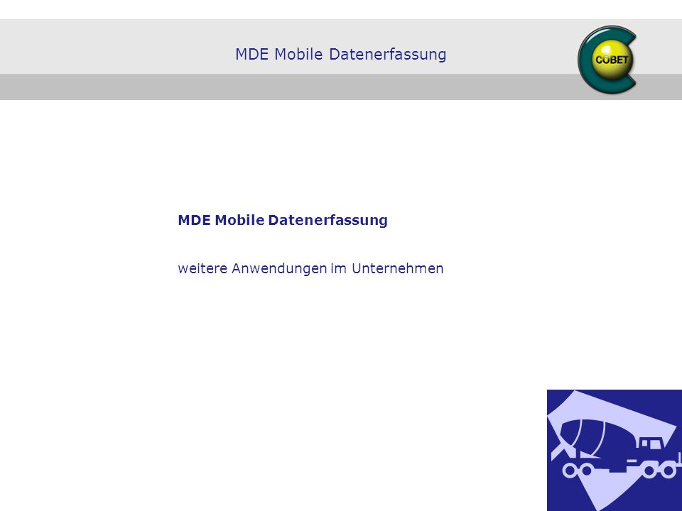 MDE Mobile Datenerfassung weitere Anwendungen im Unternehmen