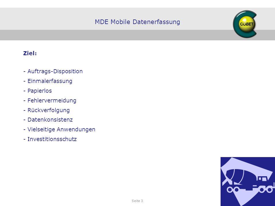 Seite 3 Ziel: - Auftrags-Disposition - Einmalerfassung - Papierlos - Fehlervermeidung - Rückverfolgung - Datenkonsistenz - Vielseitige Anwendungen - I