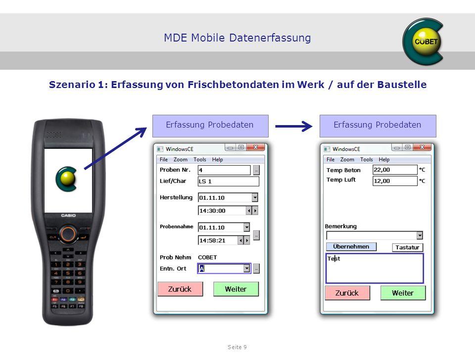 Seite 10 Erfassung Prüfdaten MDE Mobile Datenerfassung Szenario 1: Erfassung von Frischbetondaten im Werk / auf der Baustelle