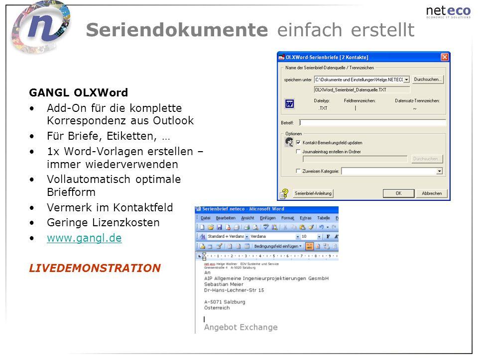 Seriendokumente einfach erstellt GANGL OLXWord Add-On für die komplette Korrespondenz aus Outlook Für Briefe, Etiketten, … 1x Word-Vorlagen erstellen