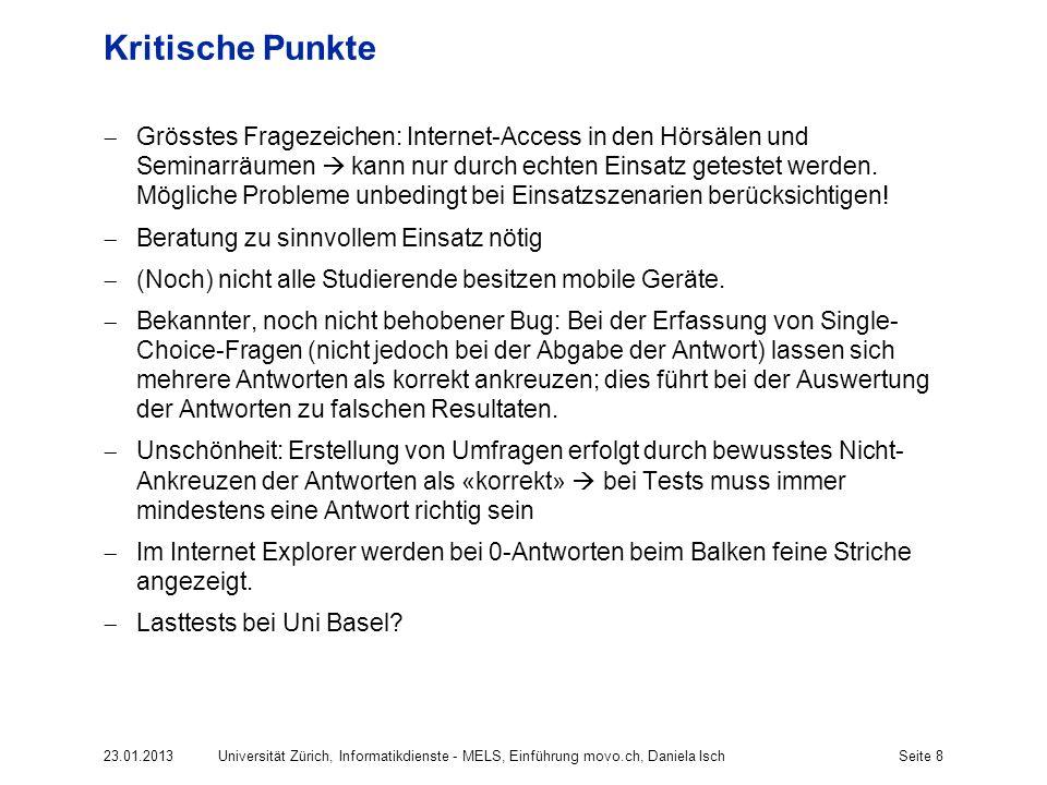 Seite 9 Support @ UZH Uni Basel bietet keinen Support für Dozierende oder Studierende anderer Universitäten.