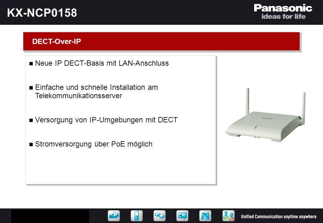 KX-NCP0158 Neue IP DECT-Basis mit LAN-Anschluss Einfache und schnelle Installation am Telekommunikationsserver Versorgung von IP-Umgebungen mit DECT S