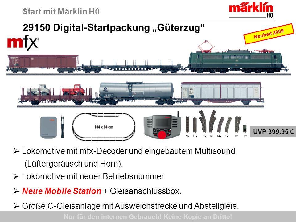 Nur für den internen Gebrauch! Keine Kopie an Dritte! 29150 Digital-Startpackung Güterzug - Lokomotive mit mfx-Decoder und eingebautem Multisound (Lüf