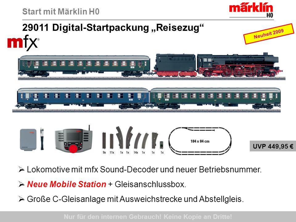 UVP 449,95 29011 Digital-Startpackung Reisezug Nur für den internen Gebrauch! Keine Kopie an Dritte! - Lokomotive mit mfx Sound-Decoder und neuer Betr