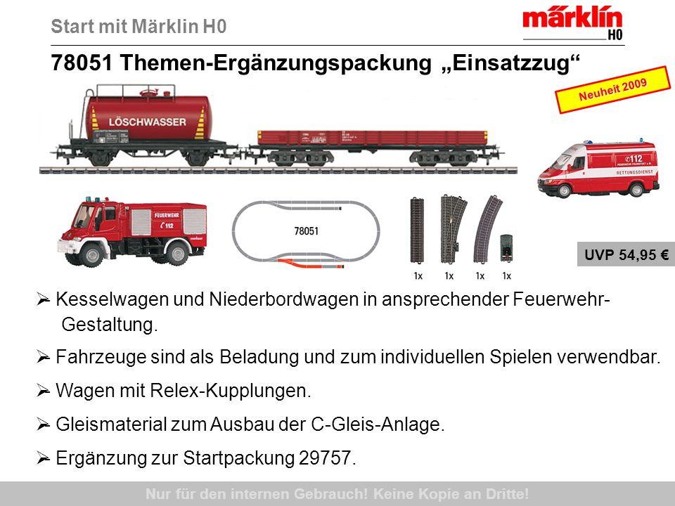78051 Themen-Ergänzungspackung Einsatzzug Nur für den internen Gebrauch! Keine Kopie an Dritte! - Kesselwagen und Niederbordwagen in ansprechender Feu