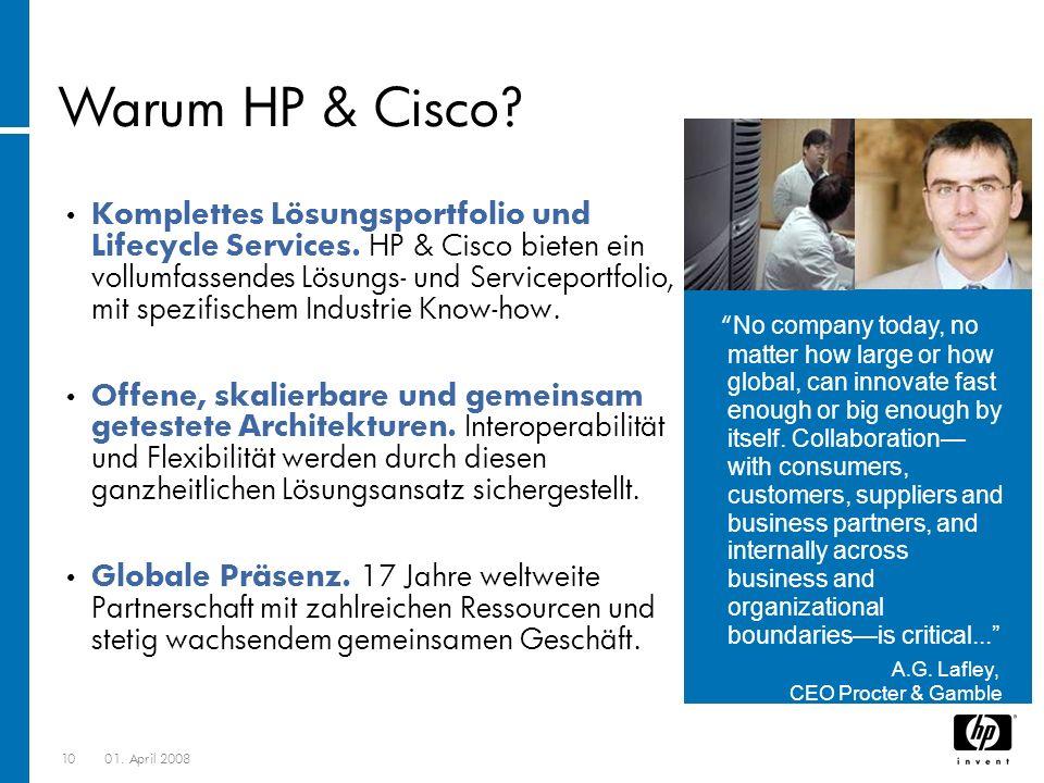 1001. April 2008 Komplettes Lösungsportfolio und Lifecycle Services. HP & Cisco bieten ein vollumfassendes Lösungs- und Serviceportfolio, mit spezifis