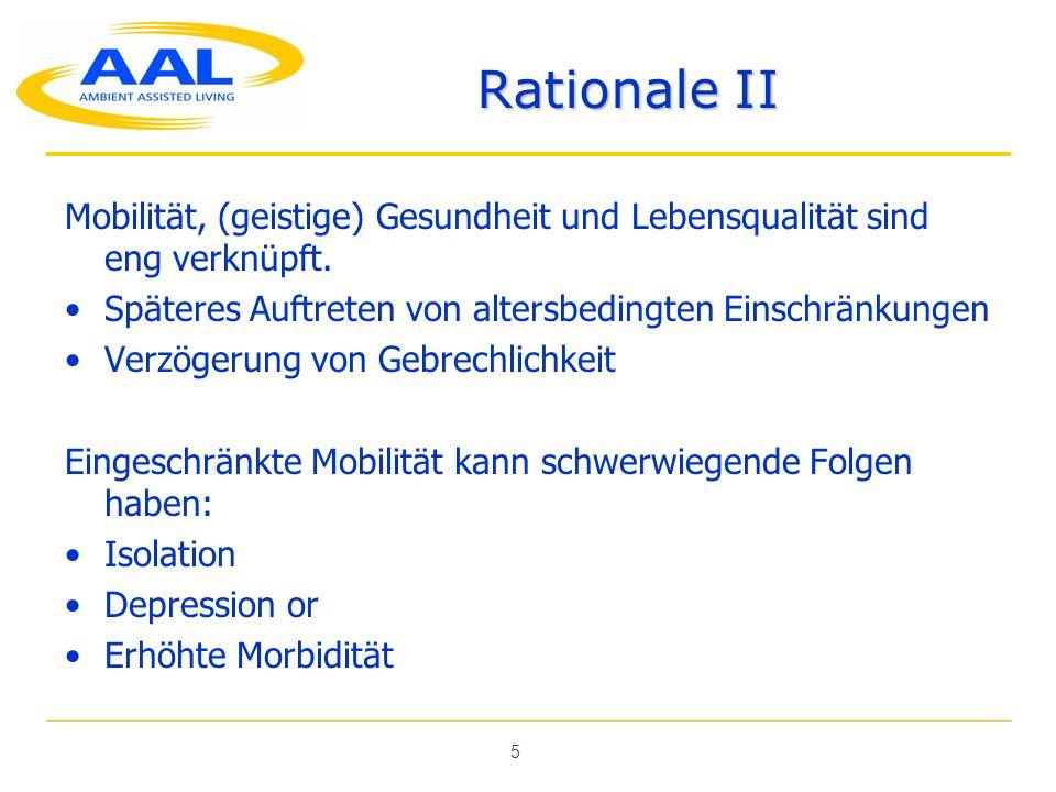 5 Rationale II Mobilität, (geistige) Gesundheit und Lebensqualität sind eng verknüpft.
