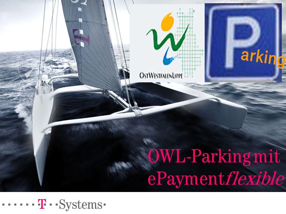 ======! §==Systems= OWL-Parking mit ePaymentflexible arking