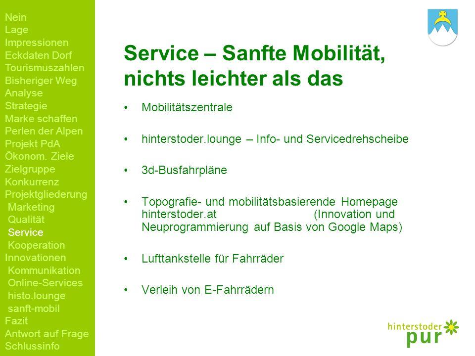 Service – Sanfte Mobilität, nichts leichter als das Mobilitätszentrale hinterstoder.lounge – Info- und Servicedrehscheibe 3d-Busfahrpläne Topografie-