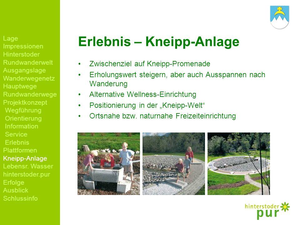 Erlebnis – Kneipp-Anlage Zwischenziel auf Kneipp-Promenade Erholungswert steigern, aber auch Ausspannen nach Wanderung Alternative Wellness-Einrichtun