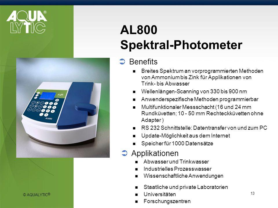 © AQUALYTIC ® 13 AL800 Spektral-Photometer Benefits Breites Spektrum an vorprogrammierten Methoden von Ammonium bis Zink für Applikationen von Trink-