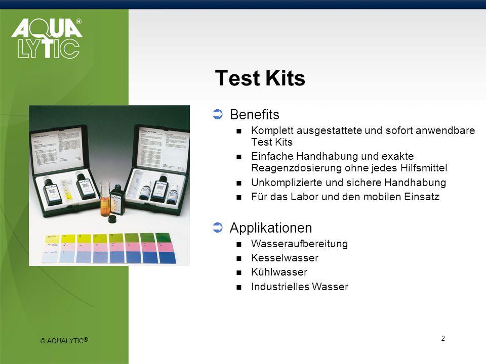 © AQUALYTIC ® 2 Test Kits Benefits Komplett ausgestattete und sofort anwendbare Test Kits Einfache Handhabung und exakte Reagenzdosierung ohne jedes H