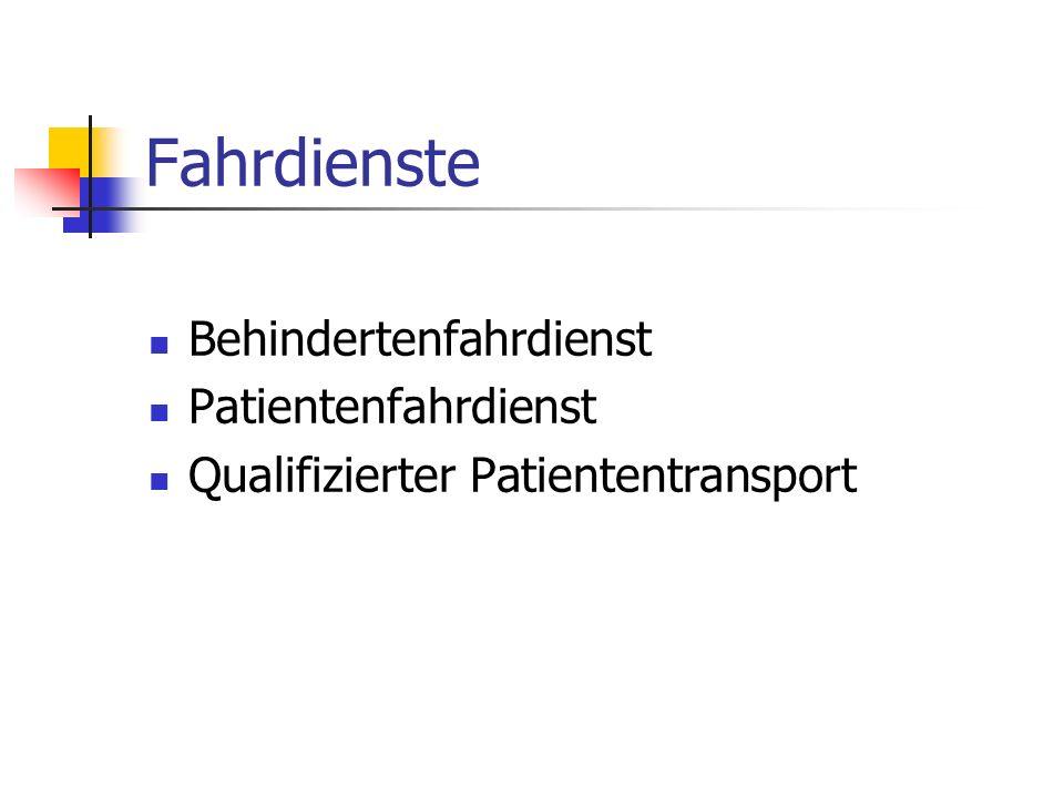 Fahrdienste Behindertenfahrdienst Patientenfahrdienst Qualifizierter Patiententransport