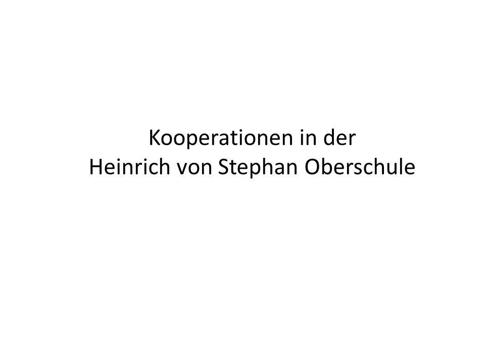 Kooperationen in der Heinrich von Stephan Oberschule