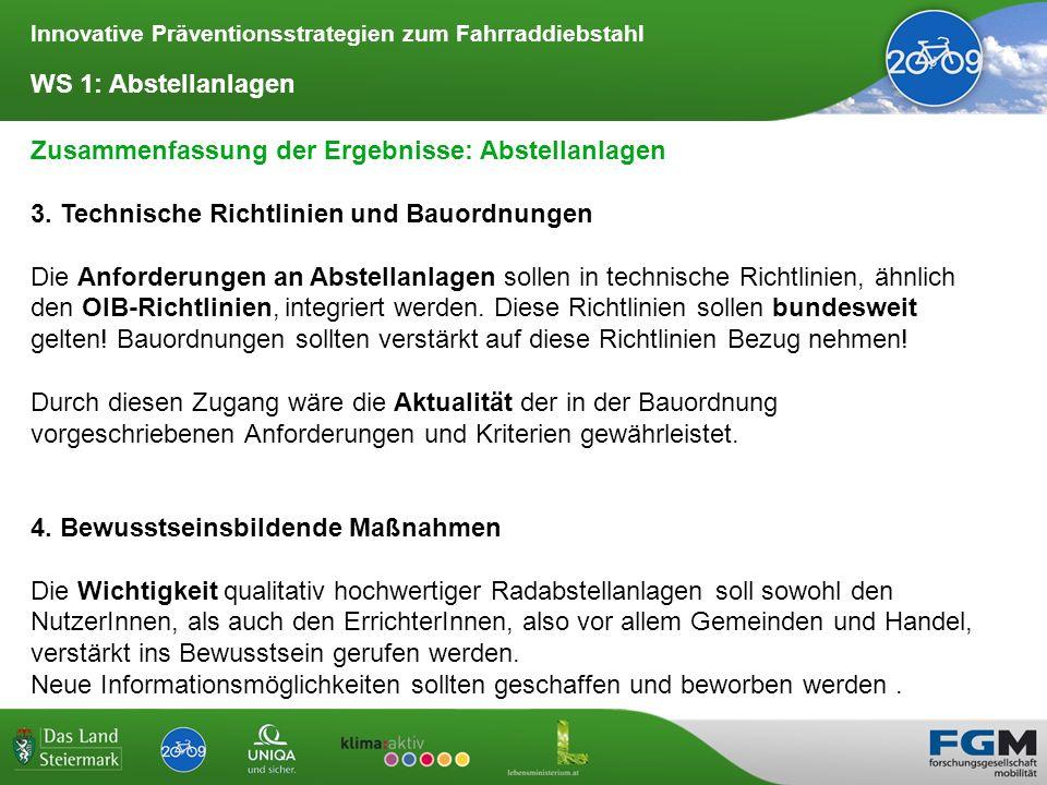 Innovative Präventionsstrategien zum Fahrraddiebstahl Zusammenfassung der Ergebnisse: Abstellanlagen 5.