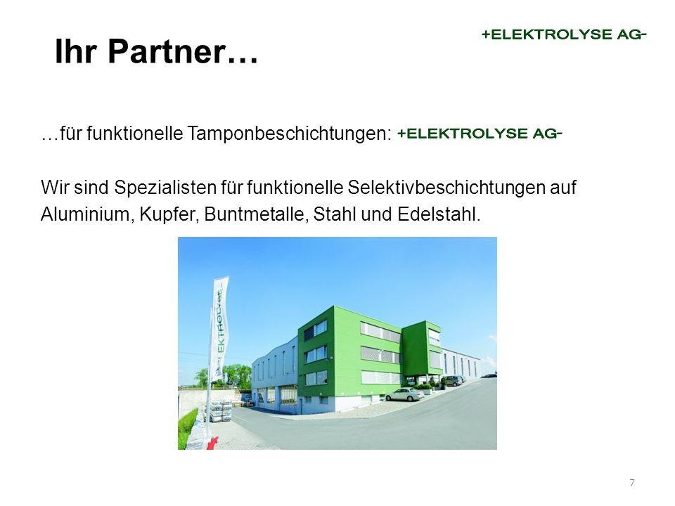 …für funktionelle Tamponbeschichtungen: Wir sind Spezialisten für funktionelle Selektivbeschichtungen auf Aluminium, Kupfer, Buntmetalle, Stahl und Ed
