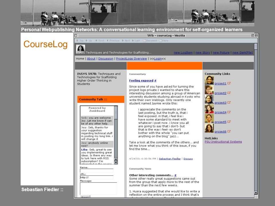 Personal Webpublishing Networks: A conversational learning environment for self-organized learners Sebastian Fiedler :: 44 CourseLog