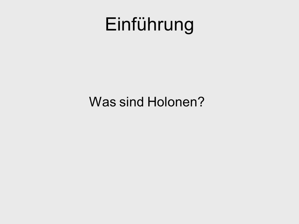 Einführung Holonen sind: –Ganzes, bestehend aus Teilen Autonomie –Teil, als Komponenten eines Systems Kooperation Rekursion Selbstorganisation Abstraktion: Menge von zueinander in Beziehung stehender Agenten