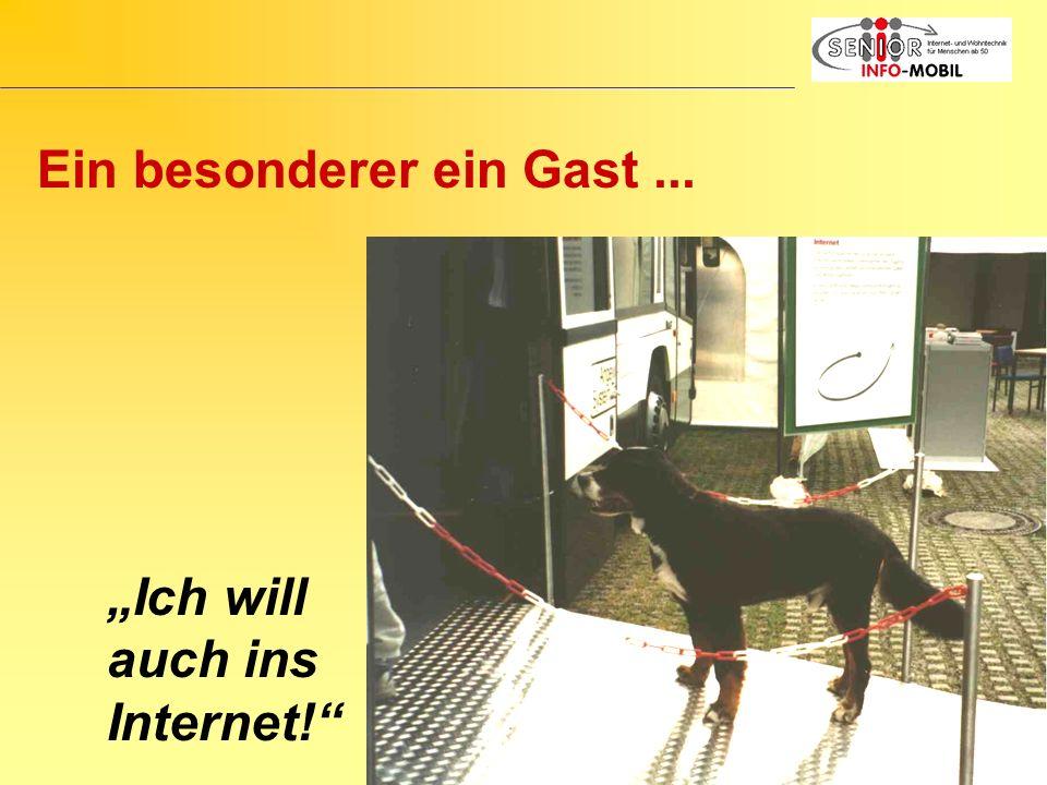 Ich will auch ins Internet! Ein besonderer ein Gast...