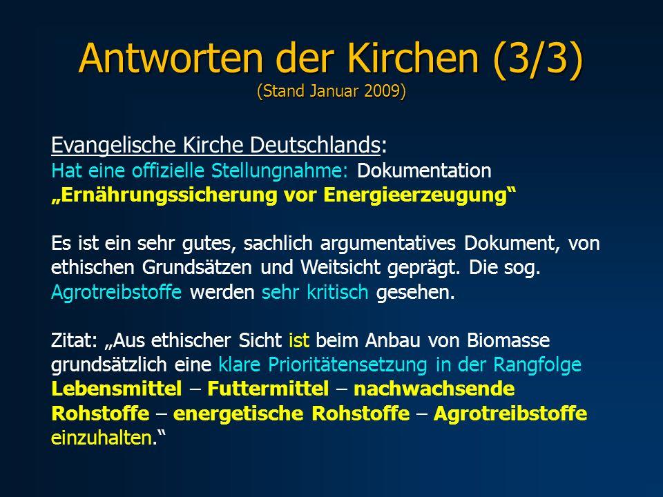 Evangelische Kirche Deutschlands: Hat eine offizielle Stellungnahme: Dokumentation Ernährungssicherung vor Energieerzeugung Es ist ein sehr gutes, sac