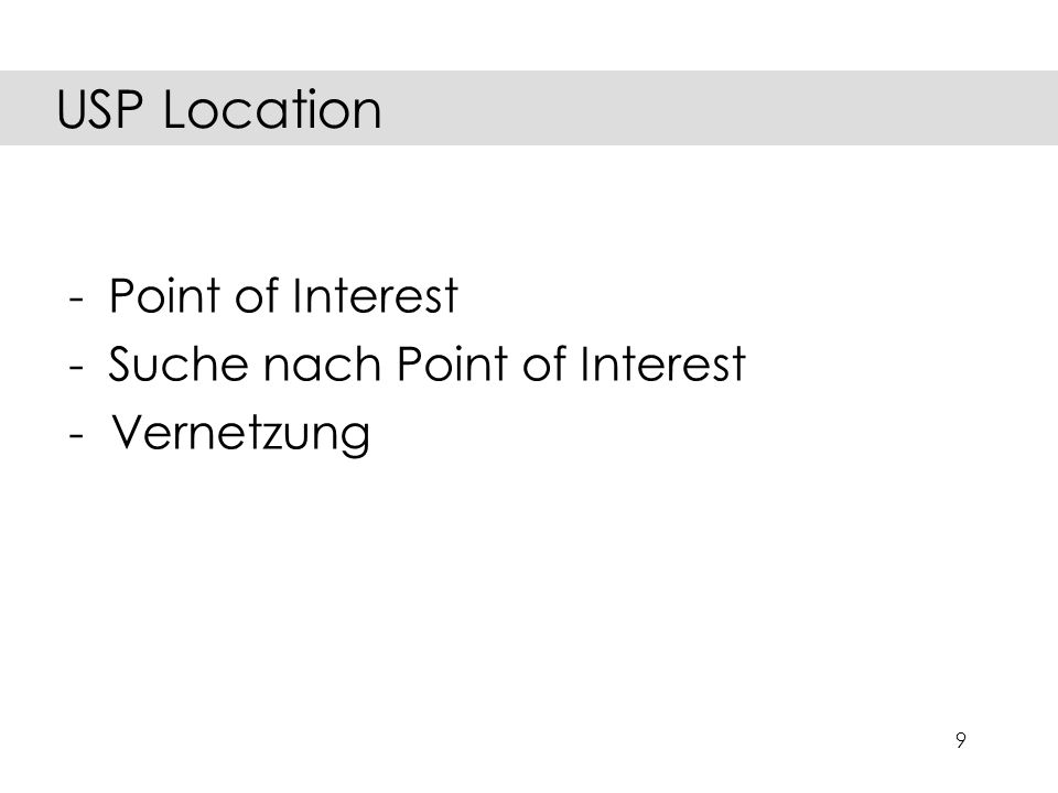 9 -Point of Interest -Suche nach Point of Interest - Vernetzung USP Location