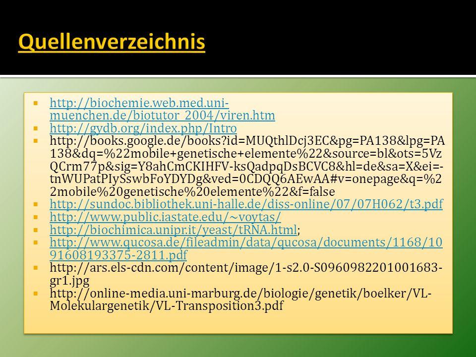 http://biochemie.web.med.uni- muenchen.de/biotutor_2004/viren.htm http://biochemie.web.med.uni- muenchen.de/biotutor_2004/viren.htm http://gydb.org/in