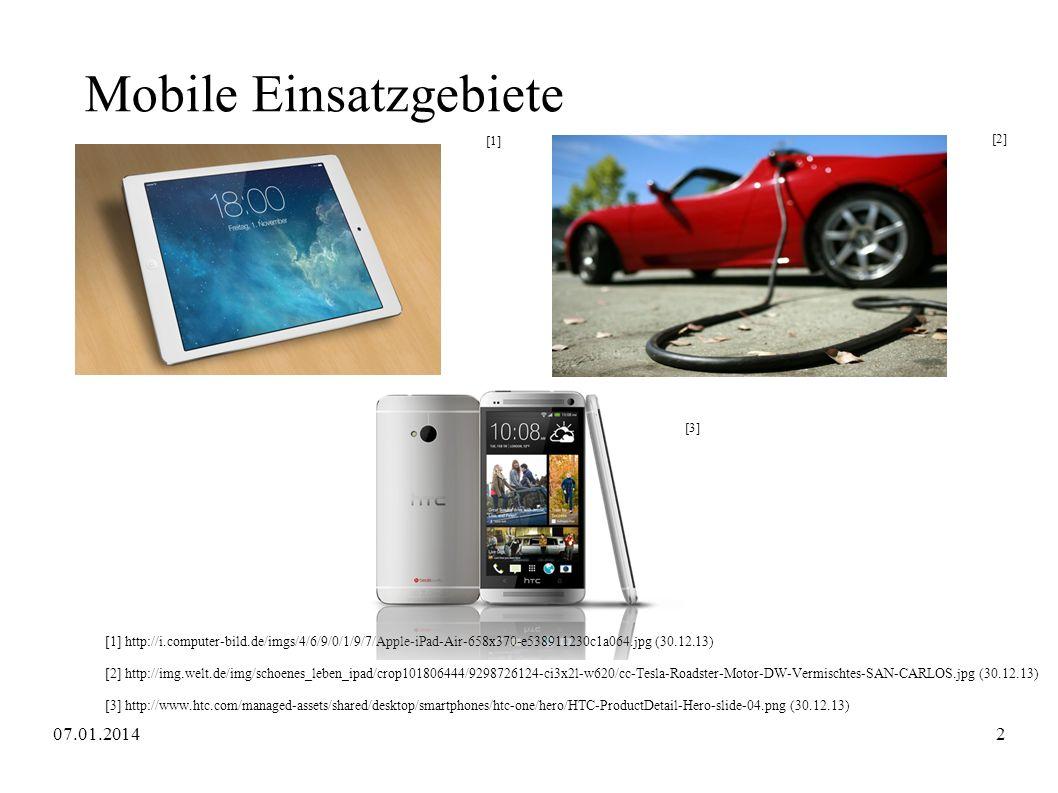 Mobile Einsatzgebiete [1] http://i.computer-bild.de/imgs/4/6/9/0/1/9/7/Apple-iPad-Air-658x370-e538911230c1a064.jpg (30.12.13) [2] http://img.welt.de/i