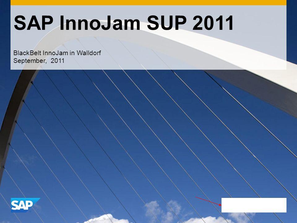 SAP InnoJam SUP 2011 BlackBelt InnoJam in Walldorf September, 2011