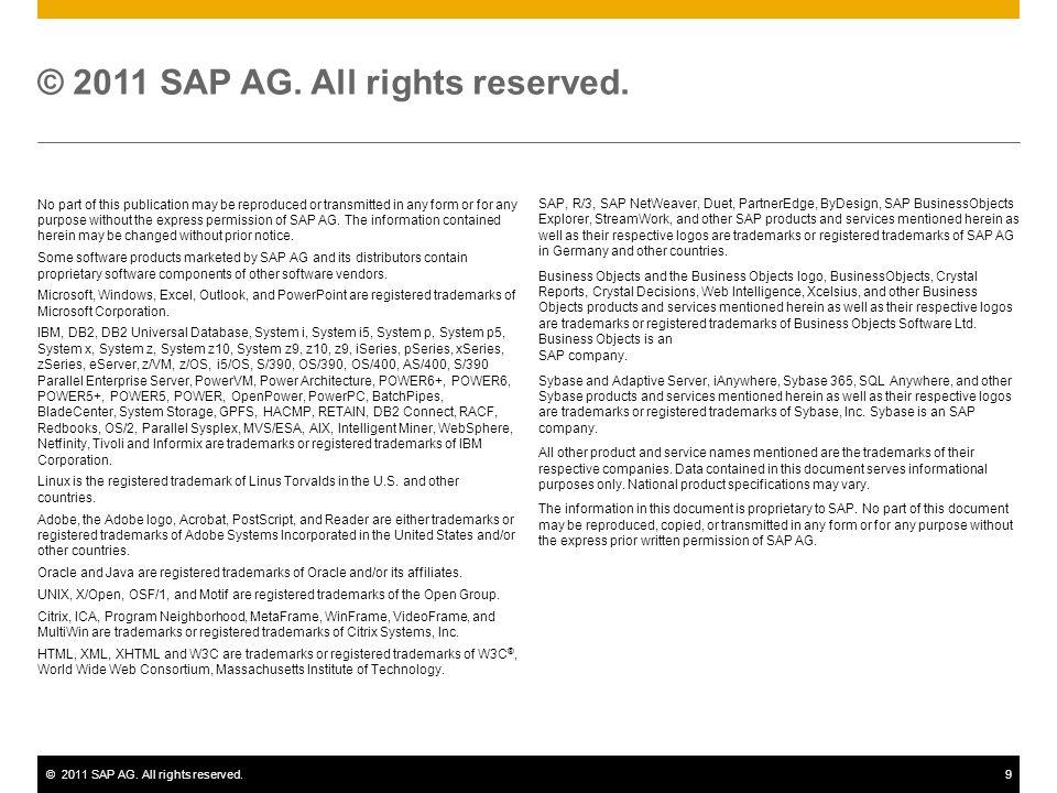 ©2011 SAP AG.All rights reserved.10 © 2011 SAP AG.
