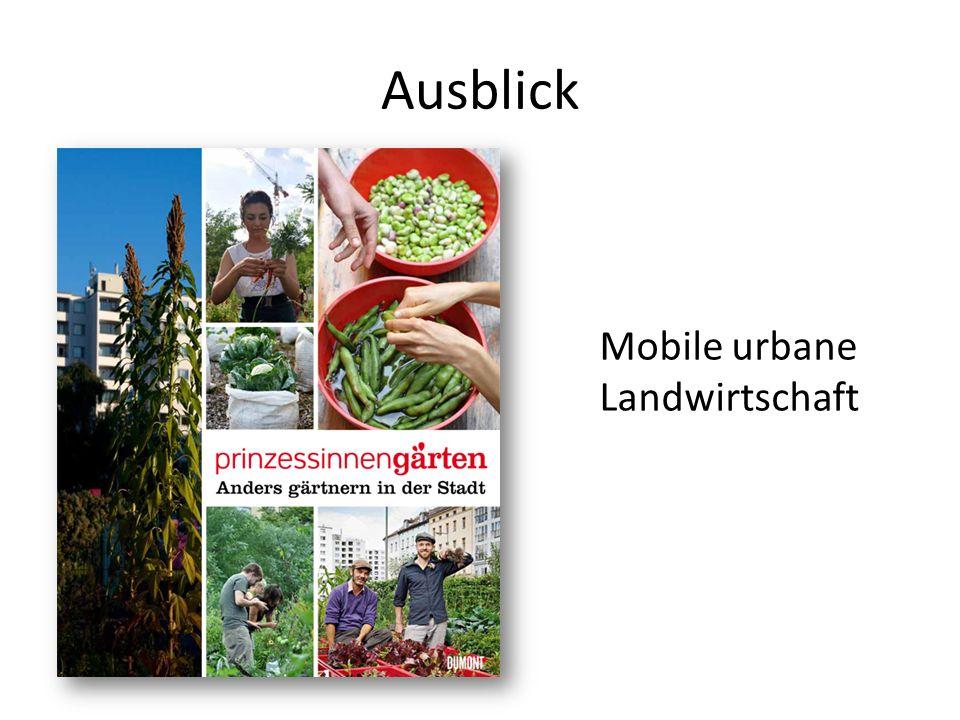 Mobile urbane Landwirtschaft
